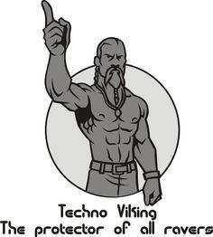 Techno Viking - Le dieu qui protège les ravers