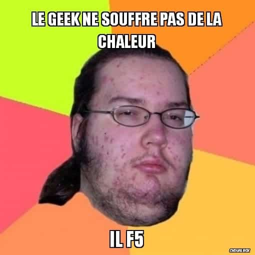 Blague Geek Canicule