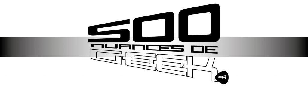 500 nuances de geek
