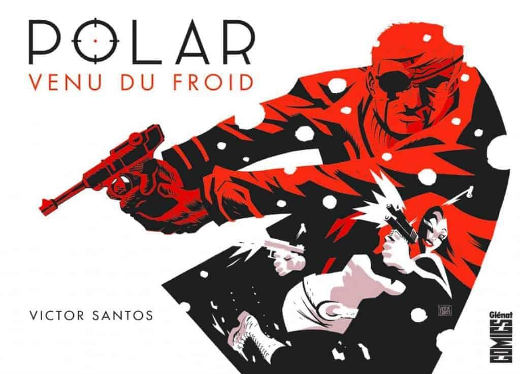 Ne vous fiez pas à la première de couverture, Polar est très loin d'un James Bond