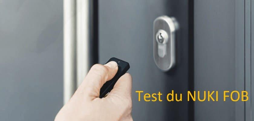 Test du NUKI FOB