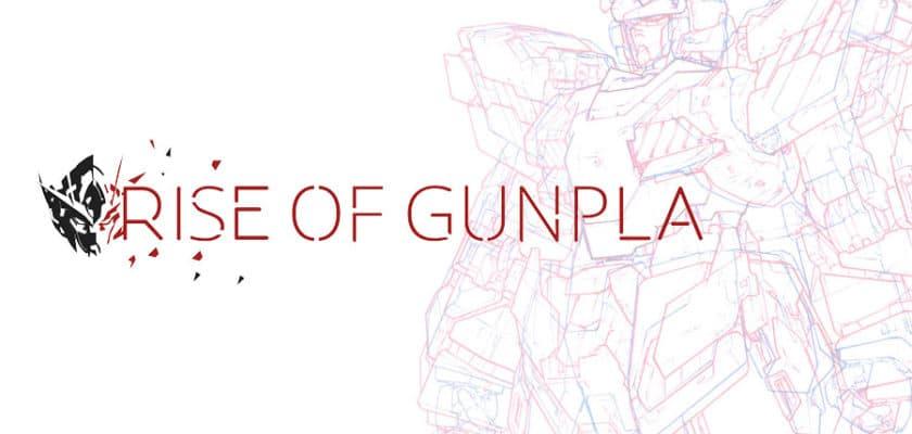 Rise of Gunpla
